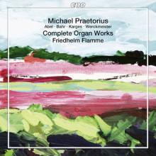 PRAETORIUS: Complete organ Work