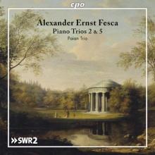 FESCA: Piano Trio N.2 Op.12 & N.5 Op.46