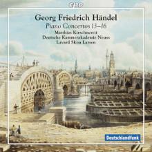 HANDEL: Piano Concertos NN.13 - 16