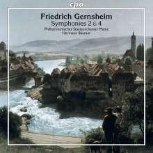 GERNSHEIM FRIEDRICH: Sinfonie NN. 2 & 4