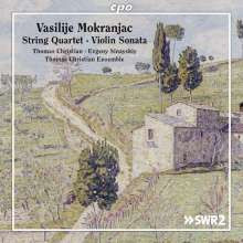 MOKRANJAC VASILIJE: Quartetto e sonate