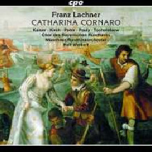 LACHNER:Catharina Fornaro(Op.in 4 atti)