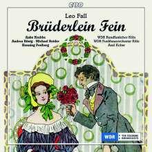 Leo Fall: Bruderlein Fein (operetta)