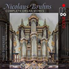 Bruhns Nicholas: Complete Organ Works
