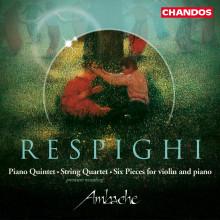 RESPIGHI: Quintetto con piano