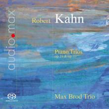 KAHN ROBERT: Piano Trios op.19 & 33