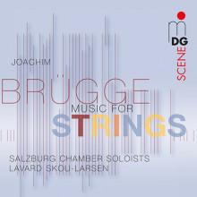 BRUGGE JOACHIM: Musica per archi