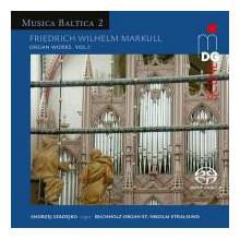 MARKULL F.W:Organ Music - Musica Baltica 2