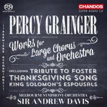 GRAINGER: Opere per coro e orchestra