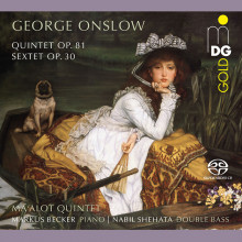 ONSLOW: Quintetto Op.81 - Sestetto Op.30