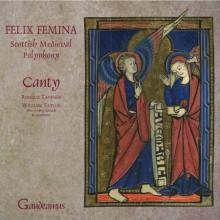 AA.VV: Felix Femina -  Musica medievale scozzese del 13° secolo