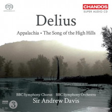 DELIUS: Appalachia - The Songs of High...