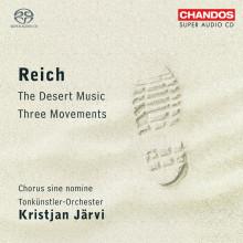 REICH: Three Movements - The Desert Music