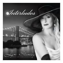 LYN STANLEY: Interludes