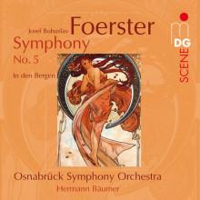 FOERSTER: Sinfonia N. 5 - In den Bergen