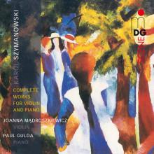 SZYMANOWSKI: Complete Works for Violin a