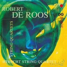 DE ROOS ROBERT: String Quartets