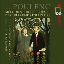 Poulenc: Melodie Su Poemi Di Apollinaire