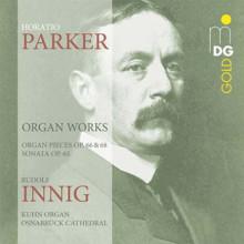 PARKER HORATIO: Opere per organo