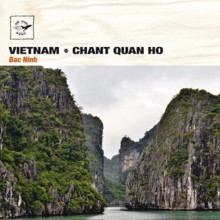Vietnam: Chant Quan Ho