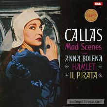 CALLAS: Mad Scenes from ANNA BOLENA - HAMLET - IL PIRATA