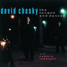 David Chesky: Tangos And Dances