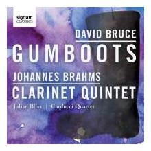 Bruce - Brahms: Gumboots - Clarinet Quintet
