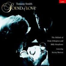 Tommy Smith: The Sound Of Love