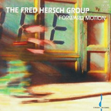 FRED HERSCH GROUP: Forward motion