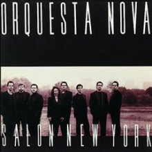 Orquesta Nova: Salon New York