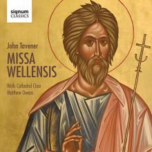 Tavener John: Missa Wellensis