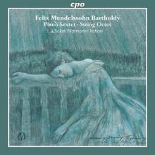 Mendelssohn: Ottetto Op.20 - Sestetto
