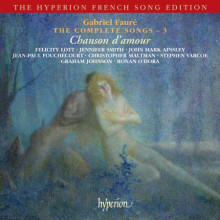FaurÉ: The Complete Songs - Vol.3