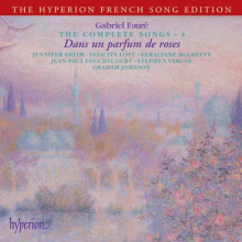 FaurÉ: The Complete Songs - Vol.4