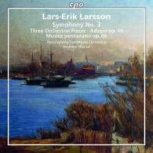LARSSON LARS - ERIK: Opere orchestrali - 3