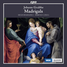 Grabbe Johann: Madrigali E Altre Opere