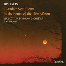 ROSLAVETS: OPERE ORCHESTRALI