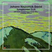 NEPOMUK JOHANN DAVID: Sinfonie NN.2 & 4