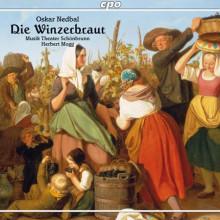 NEDBAL OSKAR: Die Winzerbraut (Operetta)