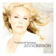 ANNE BISSON: Portraits & Perfume
