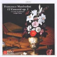 MANFREDINI: 12 Concerti Op.3