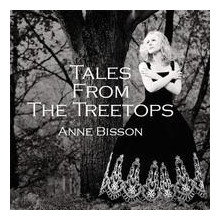 ANNE BISSON: Tales from the Treetops