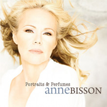 ANNE BISSON: Portraits & Perfumes