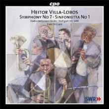 VILLA - LOBOS: Sinf.N.7 - Sinfonietta N.1