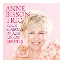 ANNE BISSON: Four Seasons in Jazz - Live at Bernie's