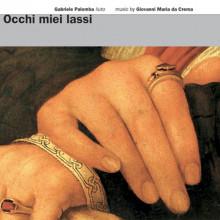 Giovanni M. da Crema: Musica per liuto