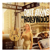 CHET ATKINS: Chet Atkins in Hollywood