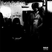 THE EVERLY BROTHERS: Stories we could...