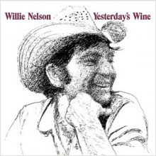 WILLIE NELSON: Yesterday's Wine