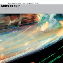 Aa.vv.: Dans La Nuit - Musica Per Chitarra
